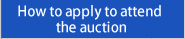 How to apply to attend the auction